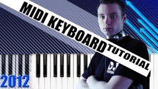 FL STUDIO MIDI KEYBOARD TUTORIAL 2012 - German / Deutsch - DJ CONDOR