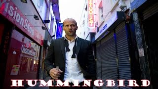 Jason Statham Movies - HummingBird - Jason Statham New Movie