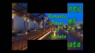 top 5 romantic places in kolkata