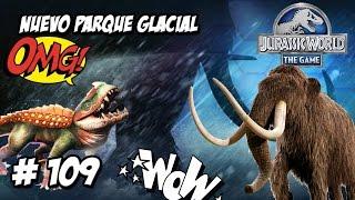 NUEVOS #DINOSAURIOS HIBRIDOS Y ACTUALIZACIÓN GLACIAL!! // #JurassicWorld: El Juego #109 - JUEGO HD