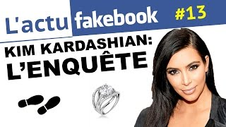 Actu Fakebook: Kardashian: L'enquête (EP13)