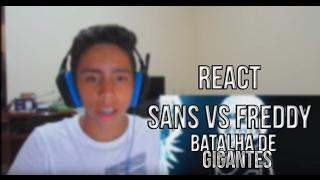 REACT Sans VS. Freddy Fazbear [Batalha de Gigantes]