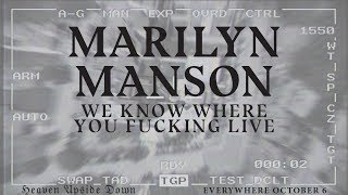Marilyn Manson - WE KNOW WHERE YOU FUCKING LIVE (official audio)