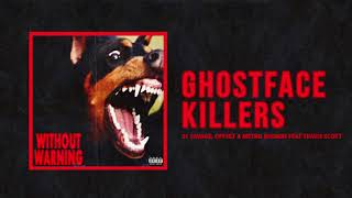"""21 Savage, Offset & Metro Boomin - """"Ghostface Killers"""" Ft Travis Scott (Official Audio)"""