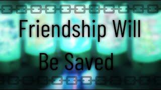 Friendship will be saved, forever! - Speedpaint MLP