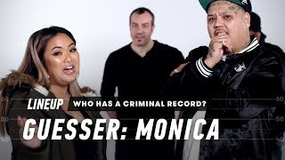 Guess Who Has a Criminal Record (Monica)   Lineup   Cut