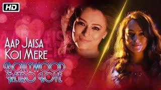 Aap Jaisa Koi | Bollywood Retro Love | Sumedha Karmahe