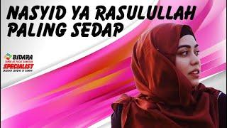 Nasyid Ya Rasulullah Paling Sedap