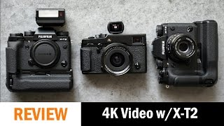 4K Video Test: Fujifilm X-T2 with Booster