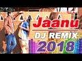 DJ Remix Jaanu , Rajasthani Song 2018 , Full Audio Song , Alfa Music & Films