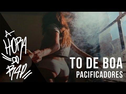 Pacificadores - To de Boa ♪ ♫ (NOVA 2015 + DOWNLOAD)