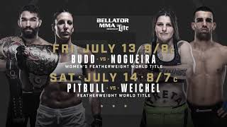 Bellator 202 and 203 - July 13th and 14th - On Paramount Network!