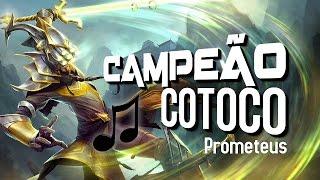 CAMPEÃO COTOCO (Paródia MC João - Baile de Favela)