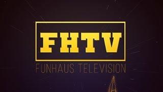 FUNHAUS TV! (check description)