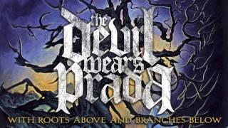 The Devil Wears Prada - Dez Moines (Audio)