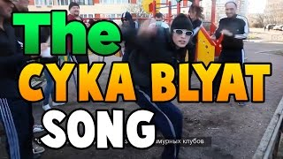 THE CYKA BLYAT SONG (CS:GO)