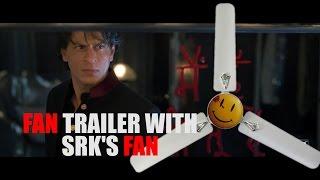 FAN Trailer With SRK's FAN