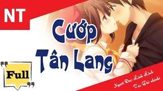 Cướp Tân Lang [Trọn Bộ] Truyện Ngôn Tình hay và khá hài hước
