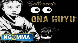 COLLOVERDO - ONA HUYU(OFFICIAL  AUDIO) sms skiza 8544185 to 811