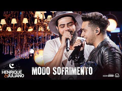 Henrique e Juliano - MODO SOFRIMENTO - DVD O Céu Explica Tudo