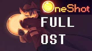 OneShot - FULL OST || Soundtrack || Music [by NightMargin] (Game)