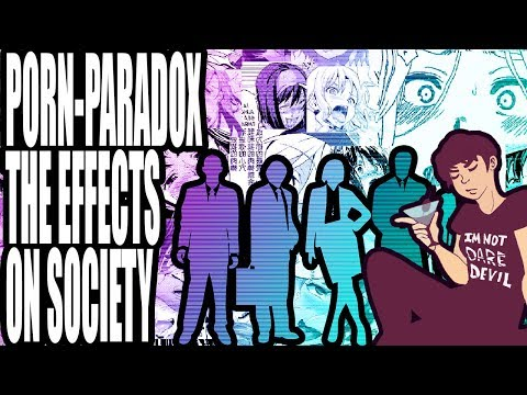 Xxx Mp4 Effects Of Erotica On Society The Porn Paradox 2 3gp Sex