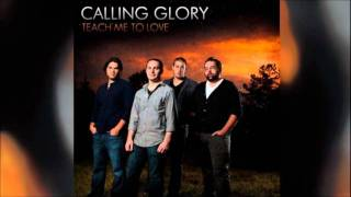 Calling Glory - All For The King