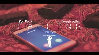 Pop Rock (Ft. Reggie Miller) - Calling (Freestyle) [Dir. VideoShootShawty] @BonzRollie