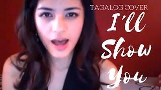 Hazel Faith Tagalog Cover: I'll Show You by Ailee