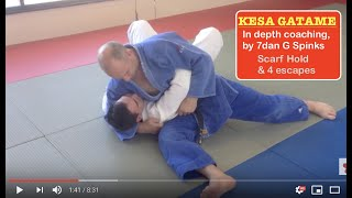 JUDO,  KESA GATAME   scarf hold,  and 4 escapes        袈裟固