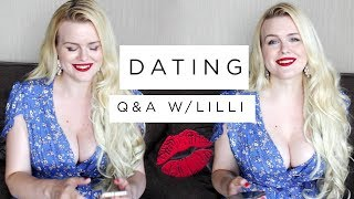 DATING | Q&A With Lilli
