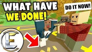 WHAT HAVE WE DONE! - Unturned Serious Roleplay (Hostage Situation Out Of Our Control)
