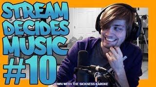 Stream Decides The Music #10!