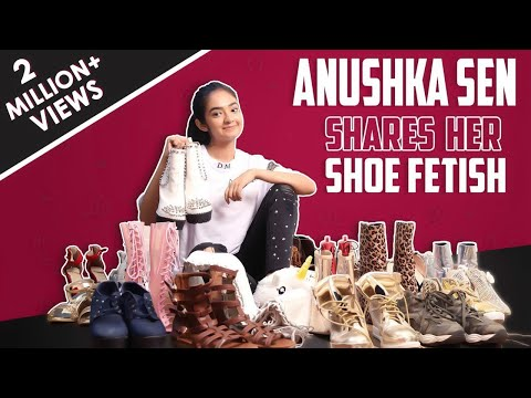 Xxx Mp4 Anushka Sen Shares About Her Shoe Fetish Huge Collection Exclusive 3gp Sex