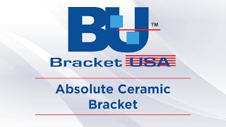 BracketUSA Ceramic Brackets