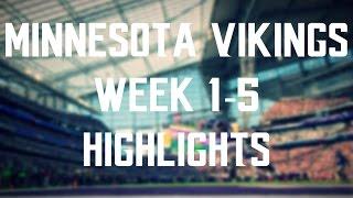 Minnesota Vikings Weeks 1-5 Highlights