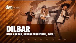 Dilbar - Neha Kakkar, Dhvani Bhanushall, Ikka   FitDance Channel