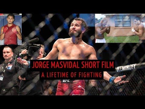 Jorge Masvidal Short Film A Lifetime of Fighting PART 1