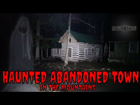 HAUNTED ABANDONED GHOST TOWN *PEOPLE GONE MISSING HERE*!!!