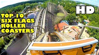 Top 10 Six Flags Roller Coasters! Front Seat POV View! 2017