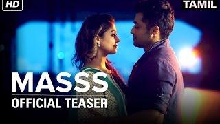 Masss   Official Teaser   Suriya, Nayanthara   Yuvan Shankar Raja   Venkat Prabhu