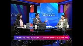 Malaysiaku Gemilang: Strategi mengukuhkan kumpulan B40