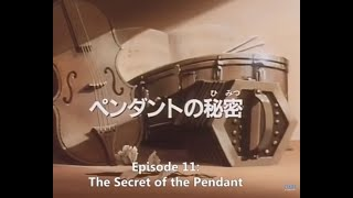 Remy Nobody's Girl Episode 11 The Secret of the Pendant  (English Subtitles)