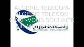ALGERIE TELECOM ALGERIE TELECOM CORP VOUS SOUHAITE AID MOUBARAK 09 09 2010 VF