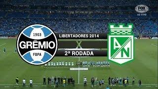 Gols - Grêmio 3 x 0 Atlético Nacional (COL) - Libertadores 2014  - 25/02/2014