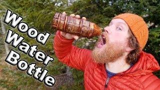 DIY Fowler's Wood Water Bottle on Alone (Bushmen's Water Bottle)