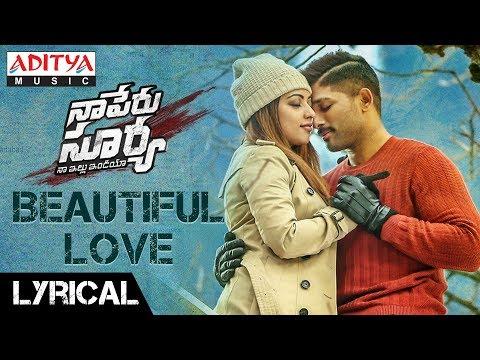 Xxx Mp4 Beautiful Love Lyrical Naa Peru Surya Naa Illu India Songs Allu Arjun Anu Emannuel 3gp Sex