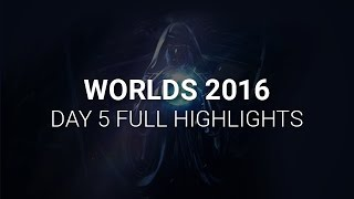 S6 Worlds 2016 Day 5 Highlights - LoL Esports World Championship 2016 Highlights Day 5