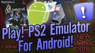 Play! PS2 Emulator For Android Installation Tutorial NEW METHOD