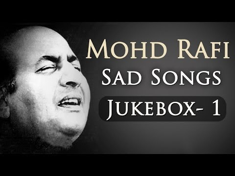 Mohd Rafi Sad Songs Top 10 - Jukebox 1 - Bollywood Evergreen Sad Song Collection {HD}